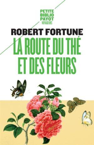 Robert Fortune, La Route du thé et des fleurs | Teavoyages.com