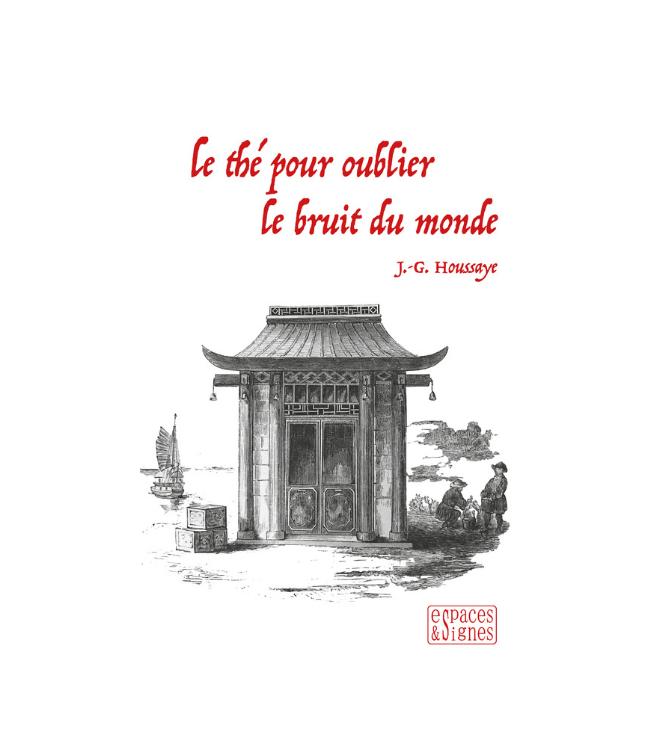Le_thé_pour_oublier_le_bruit_du_monde_Houssaye_couv_389_565
