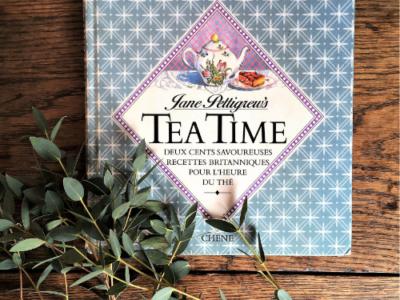 Jane Pettigrew | Tea time, deux cents savoureuses recettes britanniques pour l'heure du thé